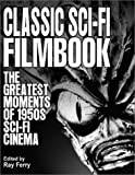 Classic Sci-Fi Filmbook, Ray Ferry, 0970009852