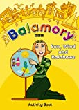 Sun, Wind and Rainbows: An Activity Kit (Balamory)