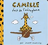 img - for Camille Fait de L'Aeroplane (French Edition) book / textbook / text book