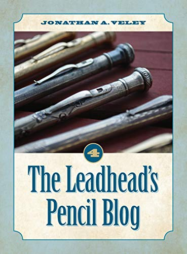 The Leadhead's Pencil Blog: Volume 4