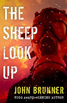 The Sheep Look Up by [Brunner, John]
