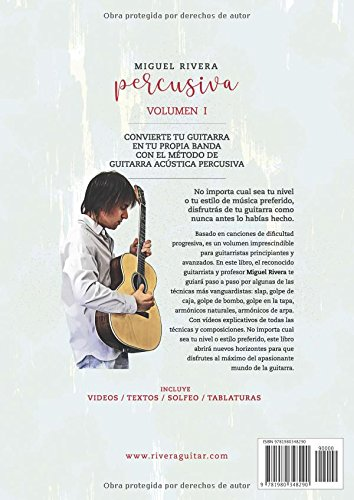 El Método de Guitarra Acústica Percusiva: Volumen I: Amazon.es: Miguel Rivera, Beatriz Carrero: Libros