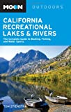 California Recreational Lakes and Rivers, Tom Stienstra, 1598800183