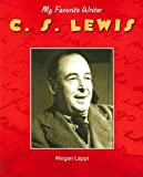 img - for C. S. Lewis (My Favorite Writer) book / textbook / text book