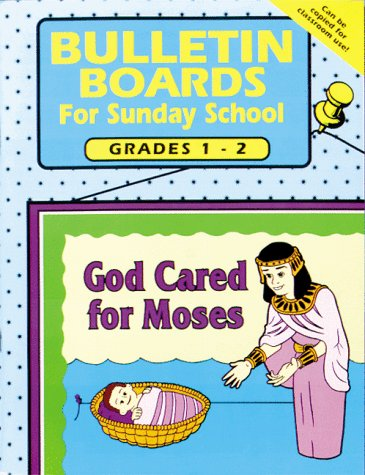 Bulletin Boards -- Grades 1-2 (Graded Bulletin Boards for Sunday School)