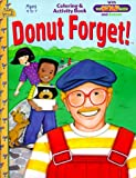 Donut Forget!, Lise Caldwell, 0784709939