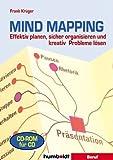 Mind Mapping. CD-ROM für Windows 95/98/XP/NT/2000: Effektiv planen, sicher organisieren und kreativ Probleme lösen. Einführung. Tips für die Praxis