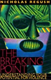 The Breaking Point, Nicholas Regush, 1550139886