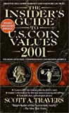 The Insider's Guide to U. S. Coin Values, Scott A. Travers, 0440236916