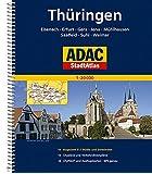 ADAC StadtAtlas Thüringen mit Eisenach, Erfurt, Gera, Jena, Mühlhausen, Saalfeld: Suhl, Weimar 1:20 000 (ADAC Stadtatlanten 1:20.000)