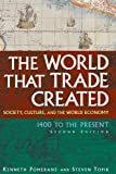 The World That Trade Created: Society, Culture, and