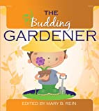 The Budding Gardener (The Budding Series)