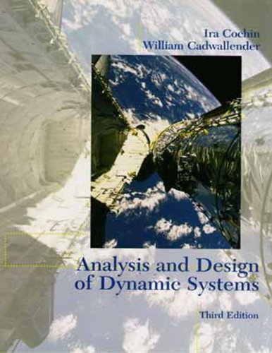 Analysis and Design of Dynamic Systems (3rd Edition)