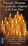 Le guide des religions et leurs fêtes par Marson-Zyto