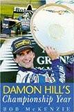 Damon Hill's Championship Year, Bob McKenzie, 0747255997