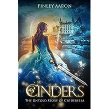 Cinders: The Untold Story of Cinderella