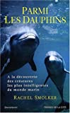 img - for Parmi les dauphins book / textbook / text book