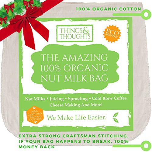 The Amazing Organic Cotton Nut Milk Bag W/Food Grade Cheesecloth by Things&Thoughts   Eco Friendly Reusable Strainer for Almond Milk, Oat Milk, Juicing, Yogurt, Cheese Making, Cold Brew Coffee & Tea (Fabric Milk)