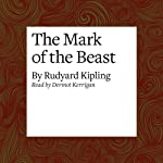 The Mark of the Beast | Rudyard Kipling
