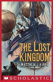 The Lost Kingdom by [Kirby, Matthew J.]