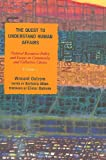Download The Quest to Understand Human Affairs: Natural Resources Policy and Essays on Community and Collective Choice (Volume 1) in PDF ePUB Free Online