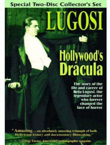 Bela Lugosi: Hollywood's Dracula -