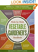 #7: The Week-by-Week Vegetable Gardener's Handbook: Make the Most of Your Growing Season