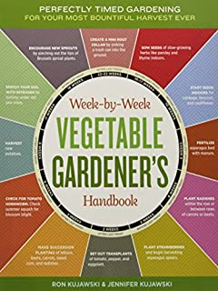 The Week-by-Week Vegetable Gardener's Handbook: Make the Most of Your Growing Season (1603426949) | Amazon Products