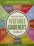 The Week-by-Week Vegetable Gardener's