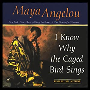 I Know Why the Caged Bird Sings (Abridged) Hörbuch