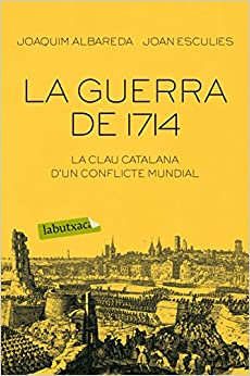 La Guerra De 1714 por Joaquim Albareda Salvadó Gratis