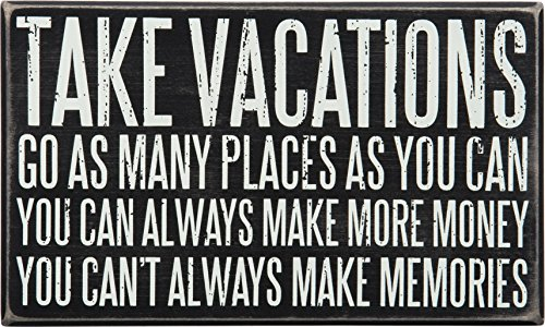 Vacation Decor Home - Primitives by Kathy Classic Box Sign 10 x 6-Inches Take Vacations