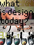 What Is Design Today?, George H. Marcus, 0810990814