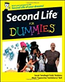 Second Life for Dummies, Sarah Robbins and Mark Bell, 0470180250
