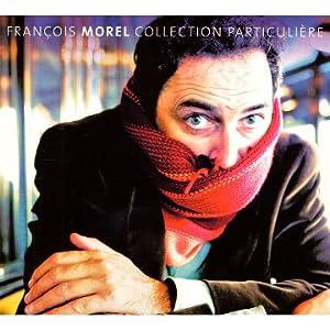 vignette de 'Collection particulière (François Morel)'