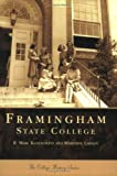 img - for Framingham State College (MA) (Campus History Series) book / textbook / text book