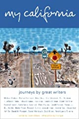 My California: Journeys by Great Writers Paperback