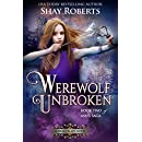 Werewolf Unbroken: A Heartblaze Novel (Ash's Saga Book 2)