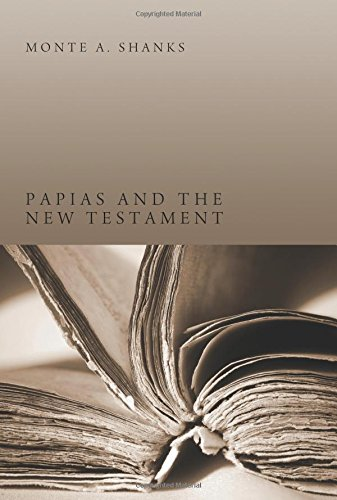 Papias and the New Testament:
