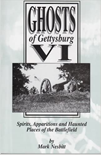 Google Downloader buchen Ghosts of Gettysburg VI: Spirits, Apparitions and Haunted Places on the Battlefield (Volume 6) by Mark Nesbitt auf Deutsch PDF DJVU