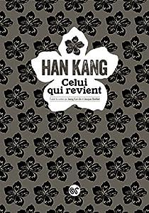 Celui qui revient par Han