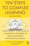 img - for Ten Steps to Complex Learning: A Systematic Approach to Four-Component Instructional Design book / textbook / text book