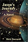 Jason's Journey, Rick Daccardi, 1413705707