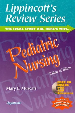 Lippincott's Review Series Pediatric Nursing (Book with CD-ROM for Windows)