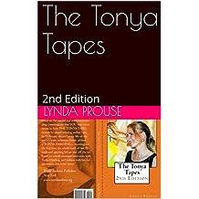The Tonya Tapes: 2nd Edition