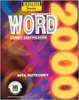 Book Microsoft Word 2000: Expert Certification (Benchmark Series)