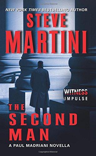 the-second-man-a-paul-madriani-novella