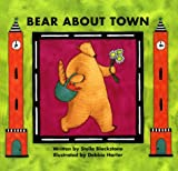 Bear about Town, Stella Blackstone, 1902283570