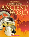 The Usborne Internet-Linked Ancient World, Fiona Chandler and Susie McCaffrey, 0439785030
