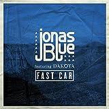 Fast Car (Radio Edit) [feat. Dakota] Bild